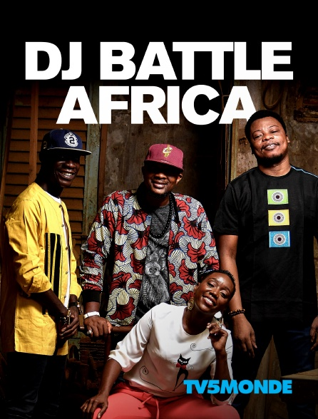 TV5MONDE - Dj Battle Africa