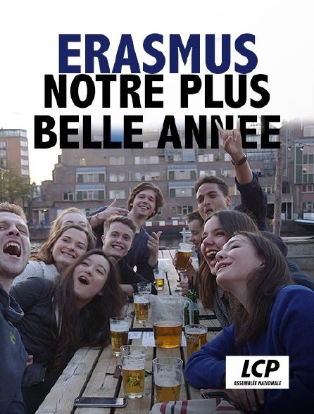 LCP 100% - Erasmus, notre plus belle année