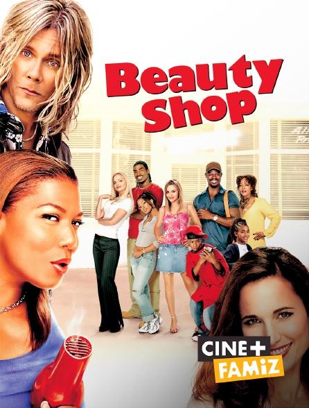 Ciné+ Famiz - Beauty Shop