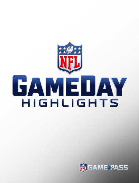 NFL Game Pass - NFL Gameday Highlights