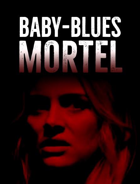 Baby-blues mortel