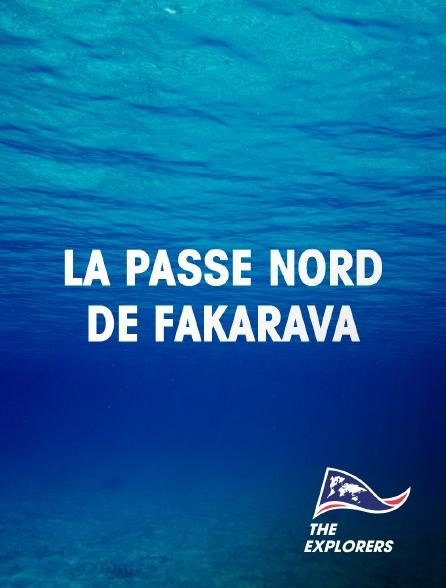 The Explorers - La passe Nord de Fakarava