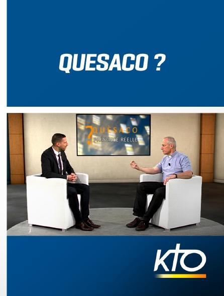 KTO - Quèsaco ?