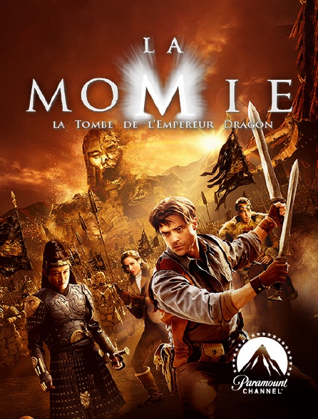 Paramount Channel - La momie : la tombe de l'empereur dragon