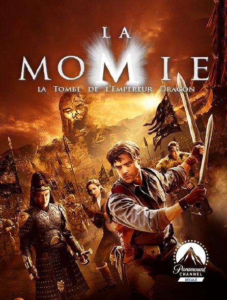 Paramount Channel Décalé - La momie : la tombe de l'empereur dragon