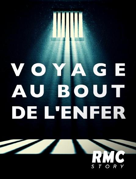 RMC Story - Voyage au bout de l'enfer