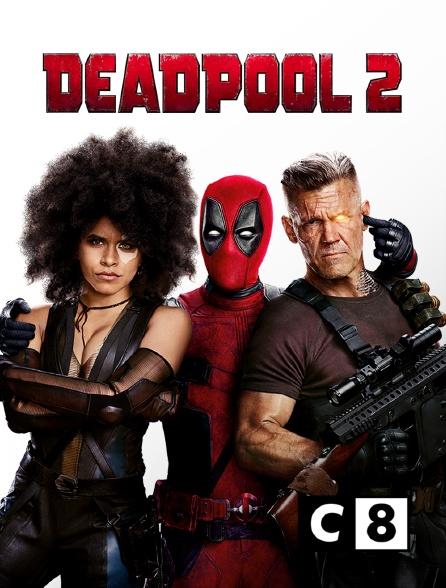 C8 - Deadpool 2 : il était une fois Deadpool