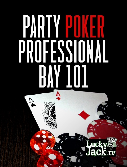 Lucky Jack - Party Poker Professional Poker Tour Bay 101