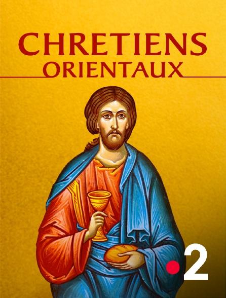 France 2 - Chrétiens orientaux