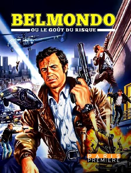 Paris Première - Belmondo ou le goût du risque