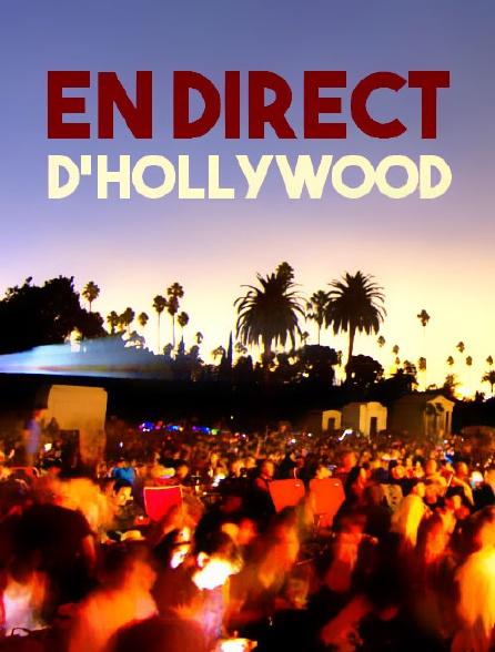 En direct d'Hollywood