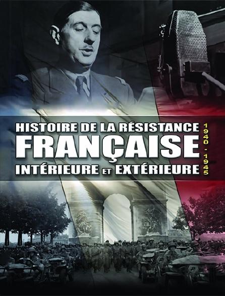 Histoire de la Résistance française, intérieure et extérieure