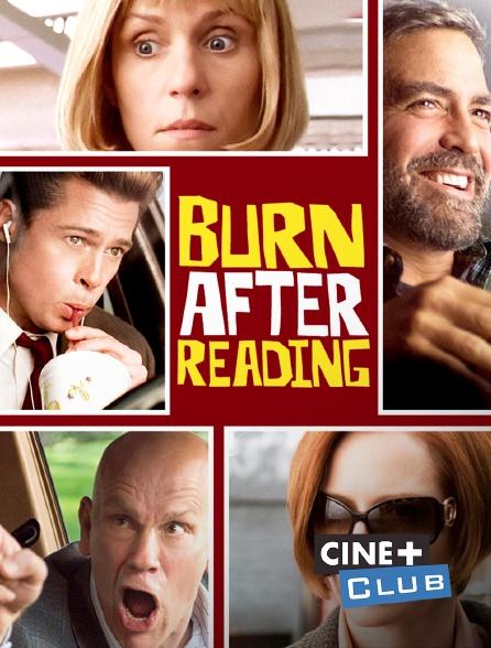 Ciné+ Club - Burn After Reading