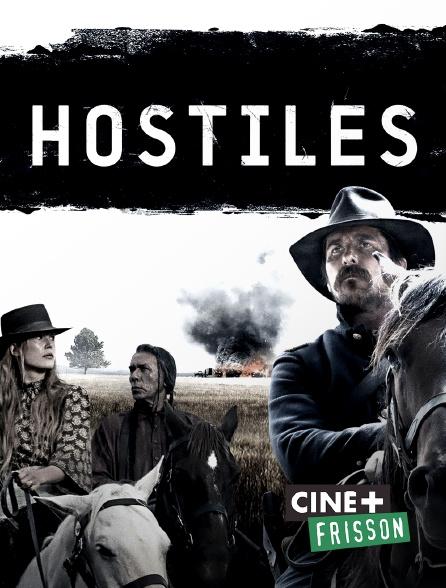 Ciné+ Frisson - Hostiles