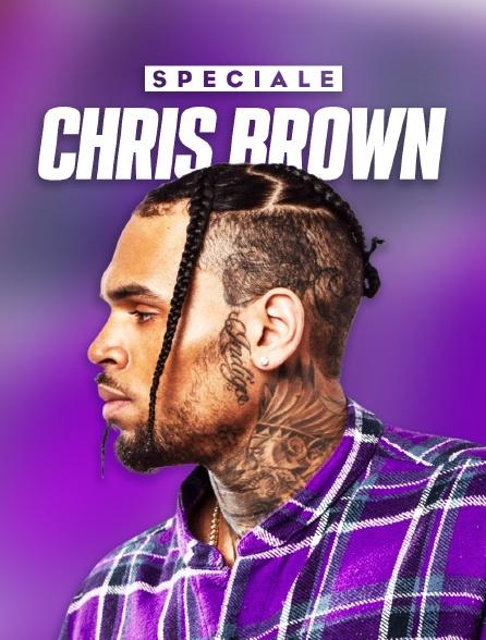 Spéciale Chris Brown