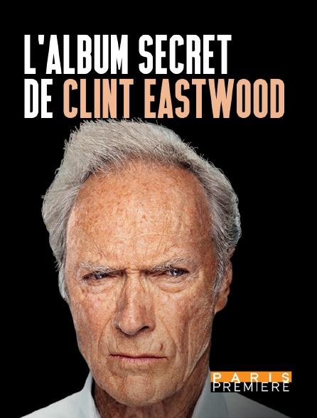 Paris Première - L'album secret de Clint Eastwood