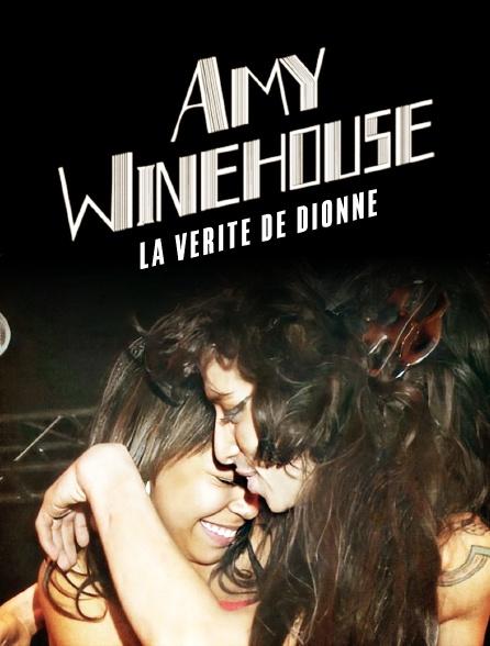 Amy Winehouse: La verité de Dionne