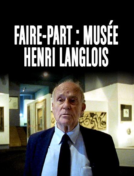 Faire-part : musée Henri Langlois