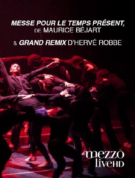 """Mezzo Live HD - """"Messe pour le Temps Présent"""" de Maurice Béjart et """"Grand Remix"""" d'Hervé Robbe"""