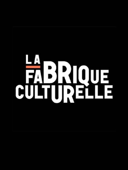 La fabrique culturelle.tv