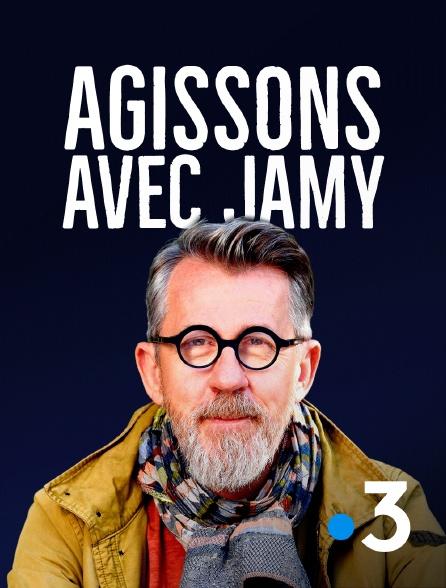 France 3 - Agissons avec Jamy
