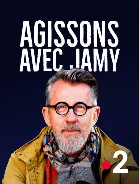 France 2 - Agissons avec Jamy