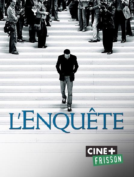 Ciné+ Frisson - L'enquête