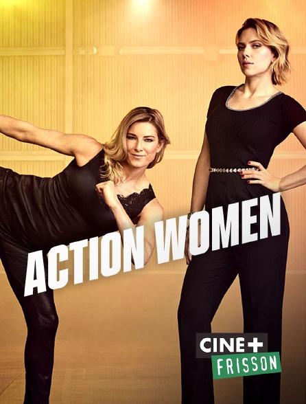 Ciné+ Frisson - Action Women