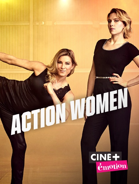 Ciné+ Emotion - Action Women