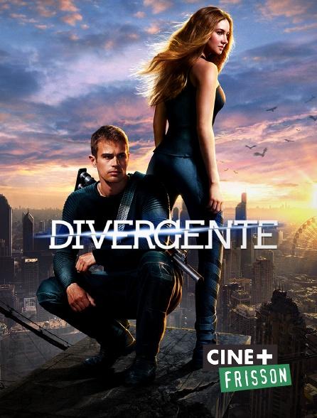 Ciné+ Frisson - Divergente