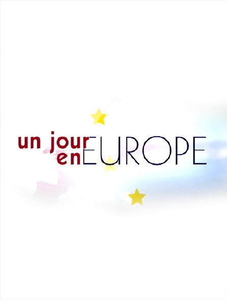 Un jour en Europe