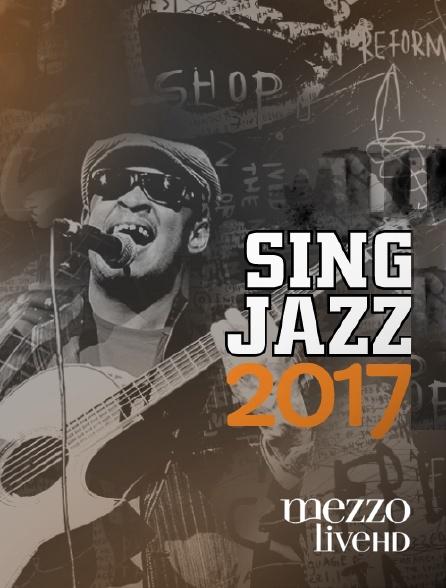 Mezzo Live HD - SingJazz 2017