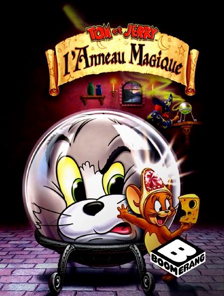 Boomerang - Tom et Jerry et l'anneau magique