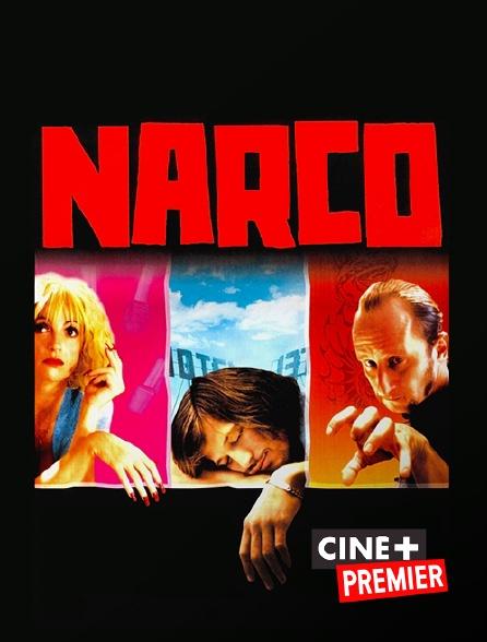 Ciné+ Premier - Narco