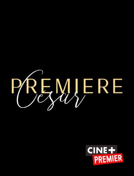 Ciné+ Premier - César première