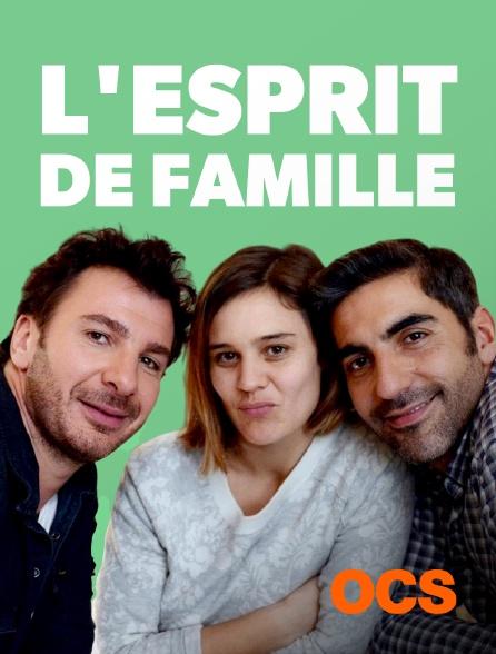 OCS - L'esprit de famille