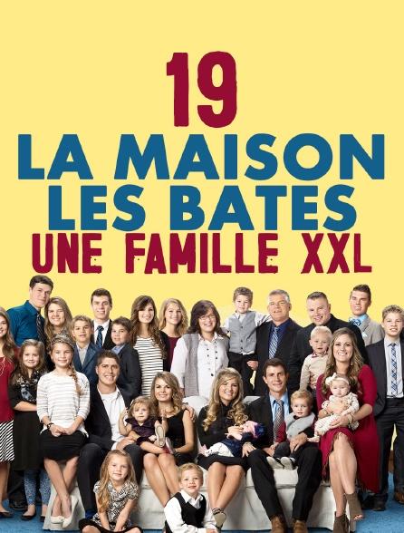19 à la maison les Bates : une famille XXL