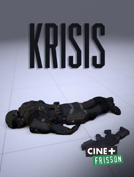 Ciné+ Frisson - Krisis