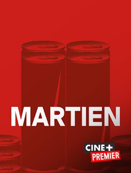 Ciné+ Premier - Martien