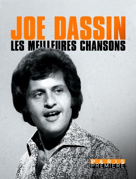 Paris Première - Joe Dassin, les meilleures chansons