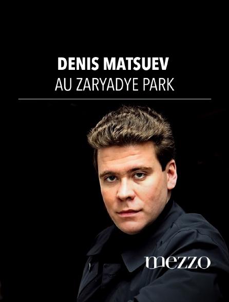 Mezzo - Denis Matsuev au Zaryadye Park