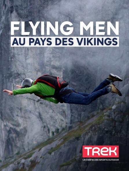 Trek - Flying Men au pays des Vikings