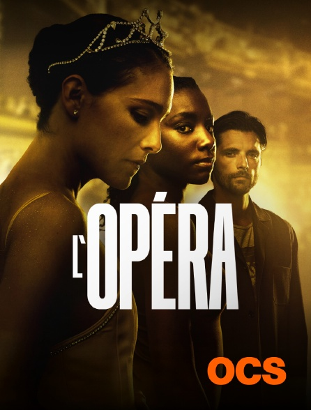 OCS - L'opéra