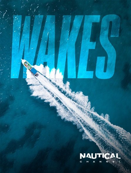 Nautical Channel - Wakes