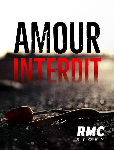 RMC Story - Amour Interdit