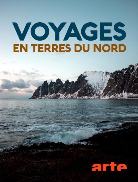 Arte - Voyages en terres du Nord