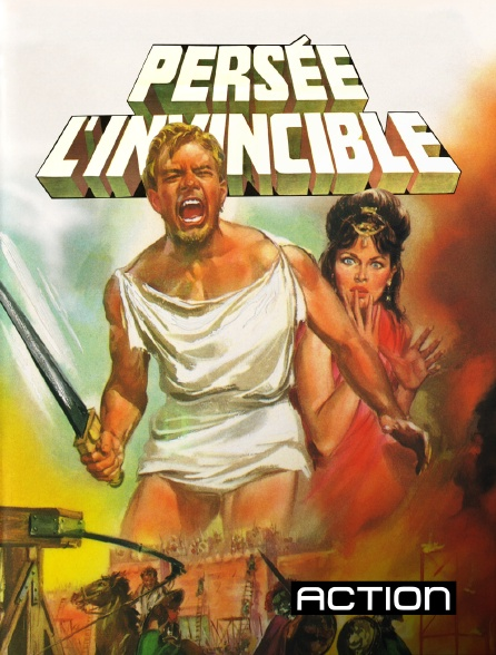 Action - Persée l'invincible