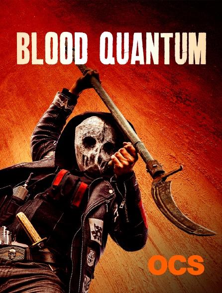 OCS - Blood Quantum