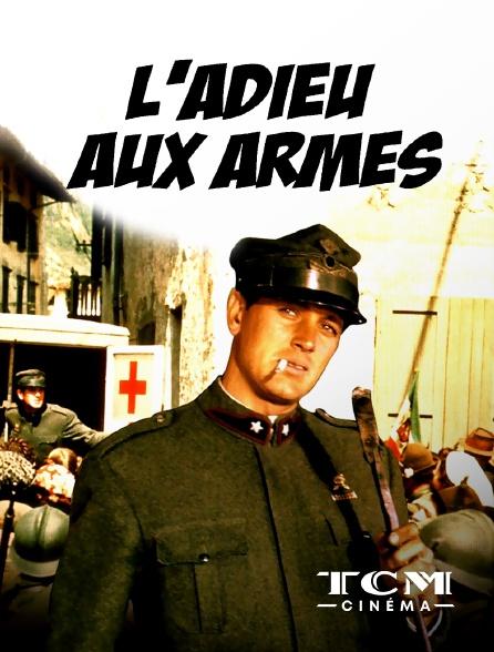 TCM Cinéma - L'adieu aux armes