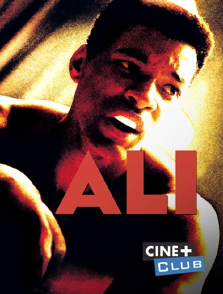 Ciné+ Club - Ali